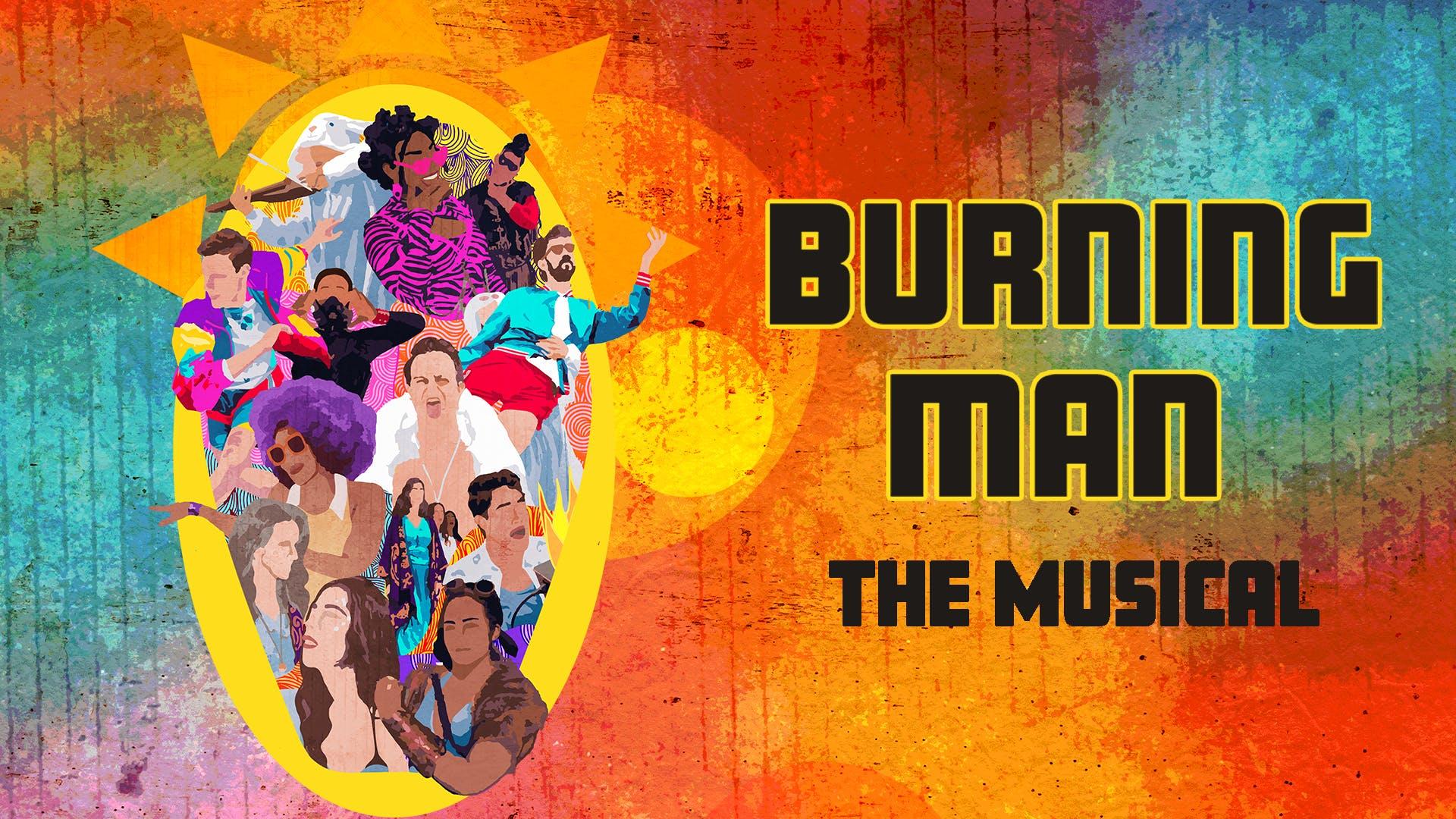 Burning Man The Musical